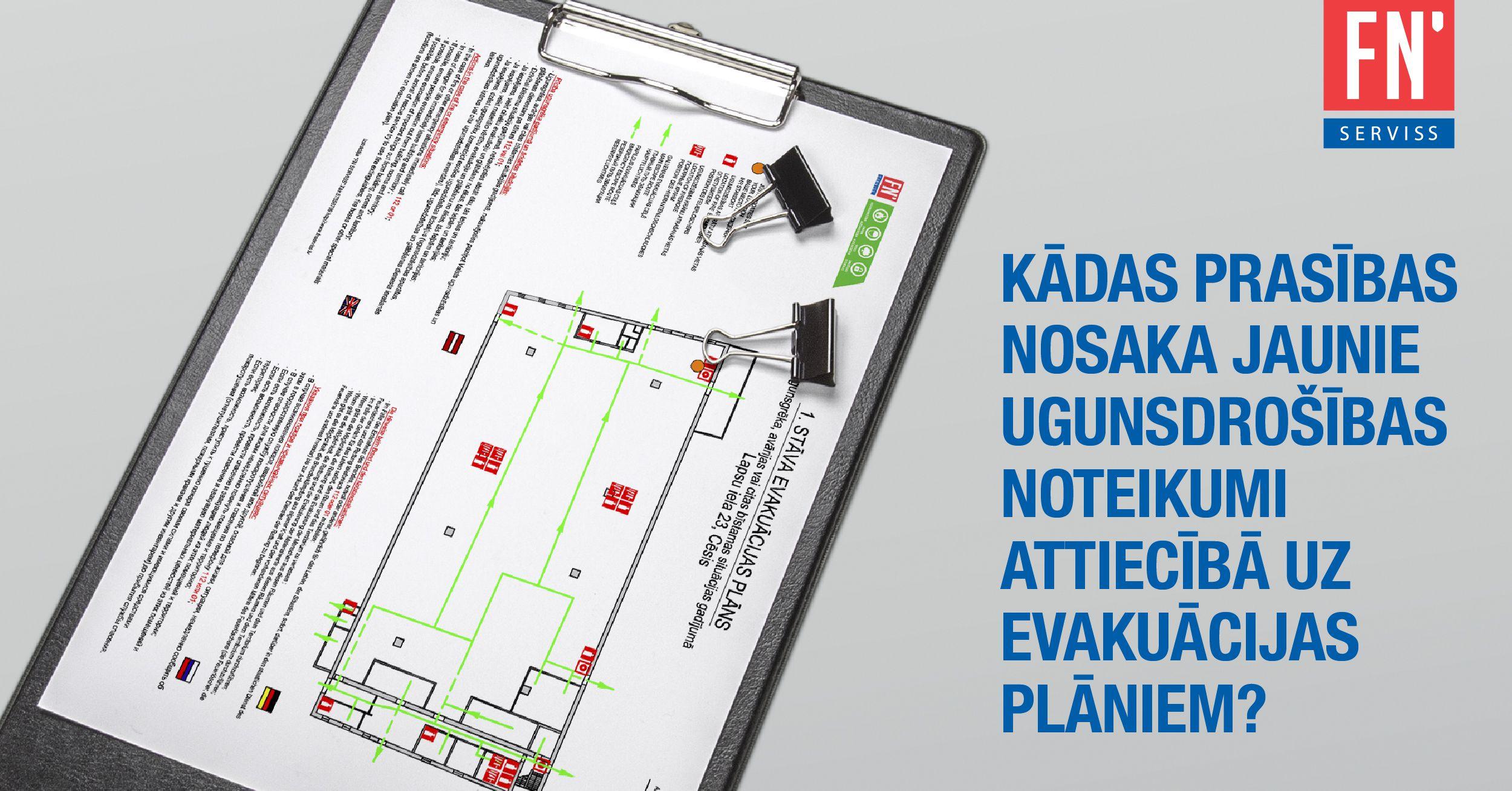 Lapa jaunie ugunsdrošības noteikumi evakuācijas plāniem