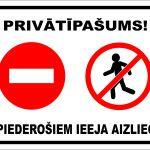 balta informatīva norāde nepiederošiem ieeja aizliegta
