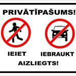 balta norāde privātīpašums ieiet iebraukt aizliegts