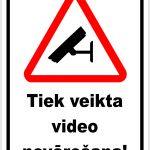 balta norāde tiek veikta video novērošana