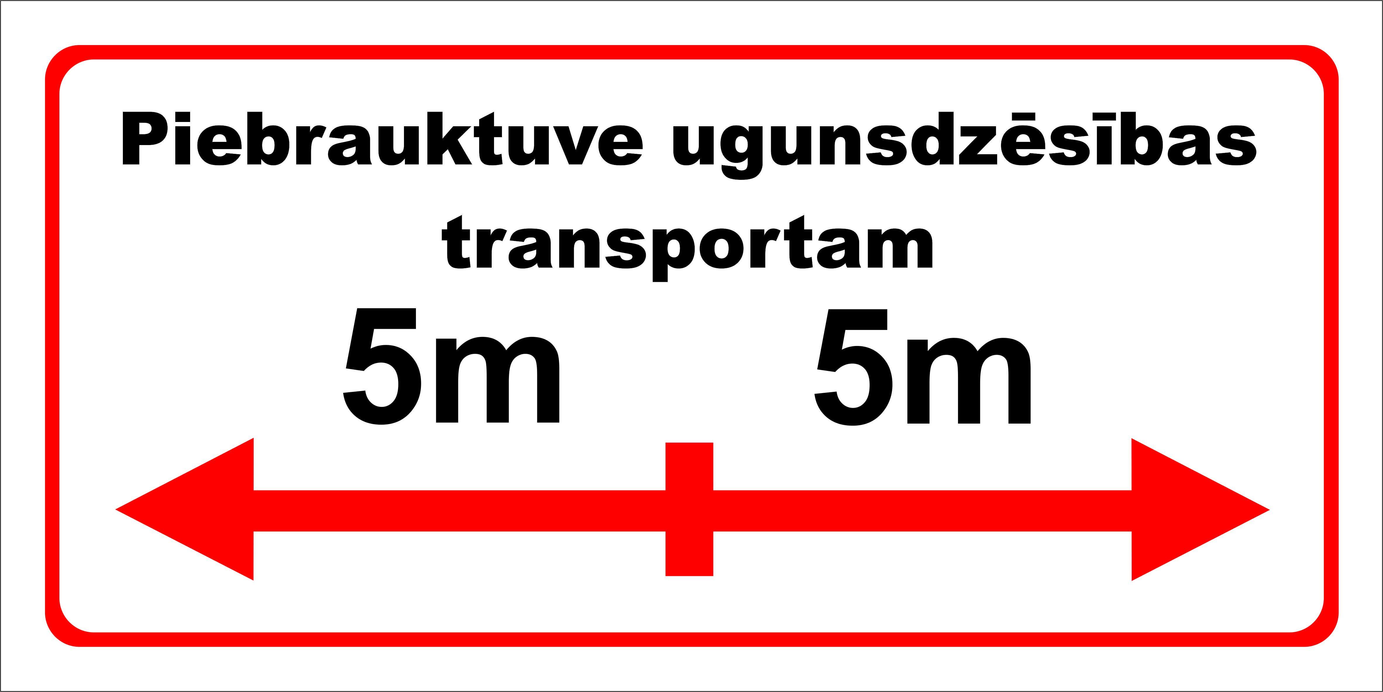Balta plāksne piebraukt ugunsdzēsības transportam LK