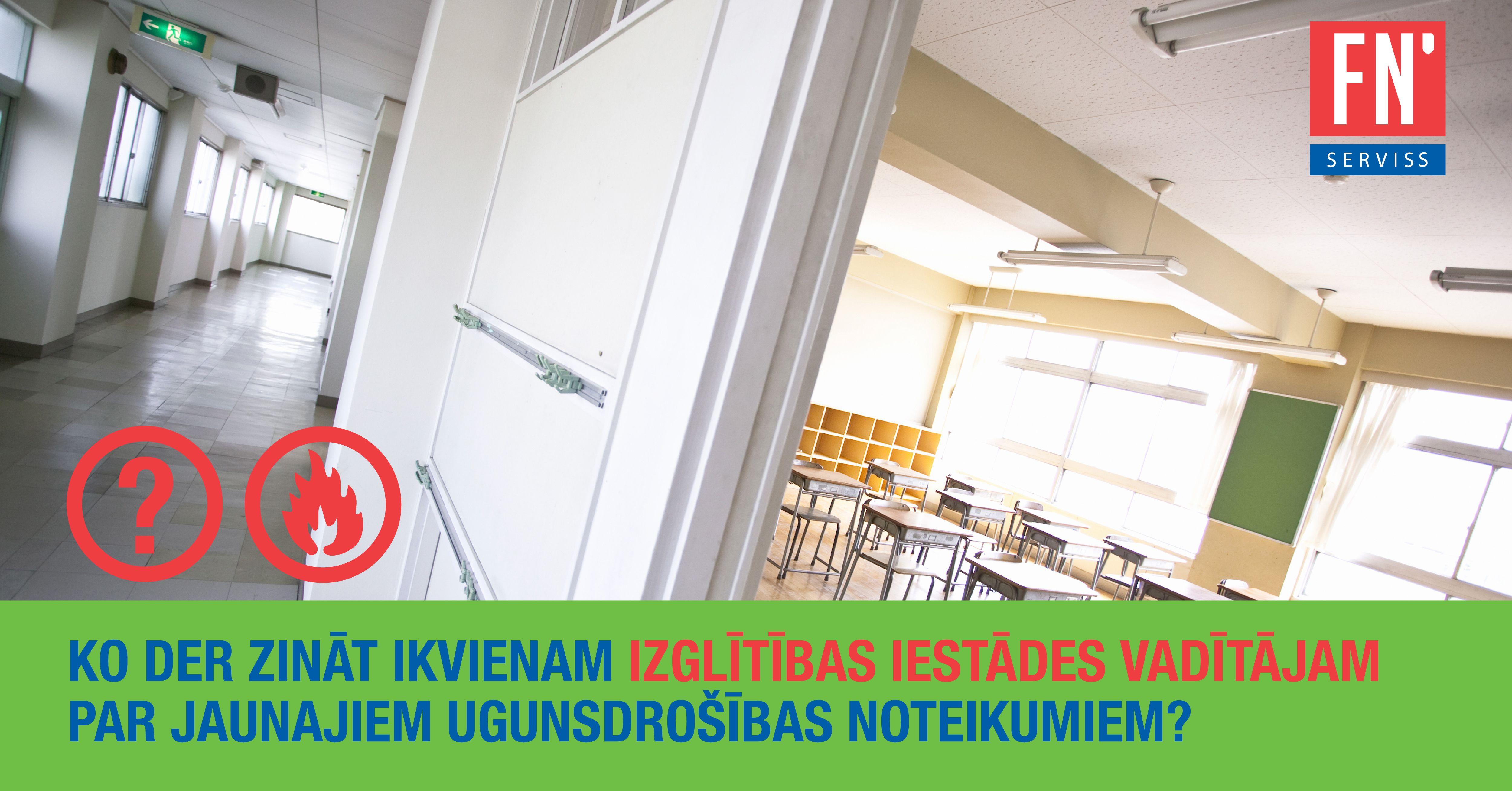 Lapa par jaunajiem ugunsdrošības noteikumiem skolām