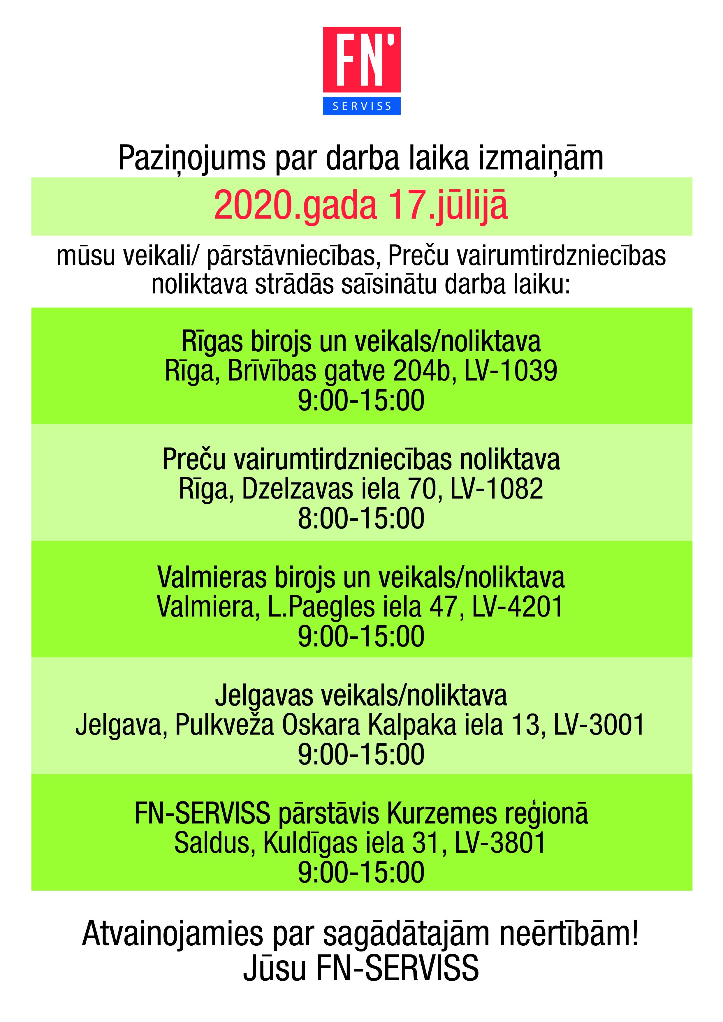 Paziņojums par FN-SERVISS pārstāvniecību darba laika izmaiņām 17.07.2020
