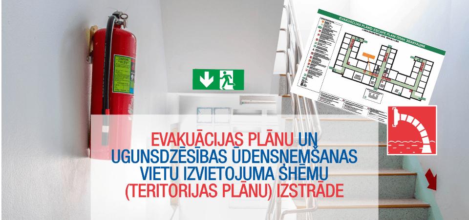 Evakuācijas plānu un ugunsdzēsības ūdnesņemšanas vietu izvietojuma shēmu izstrāde