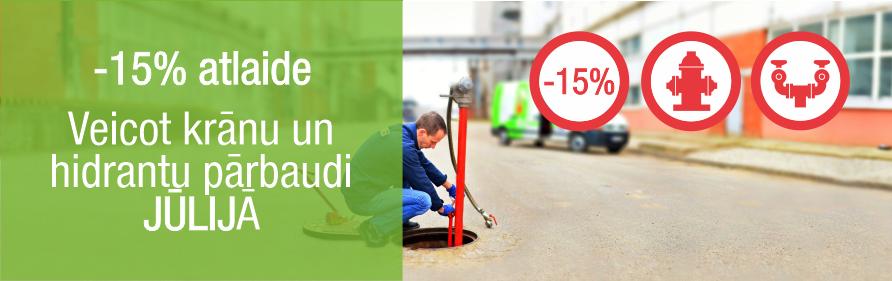 Īpašais piedāvājums jūlijā - krānu un hidrantu pārbaudes - 15% atlaide
