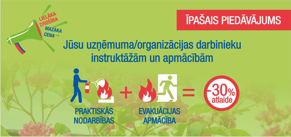 Īpašais piedāvājums evakuācijas mācībām un praktiskām nodarbībām