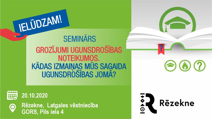 Izbraukuma seminārs Rēzeknē par Izmaiņām Ugunsdrošības noteikumos