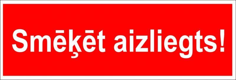 Sarkana uzlīme smēķēt aizliegts teksts
