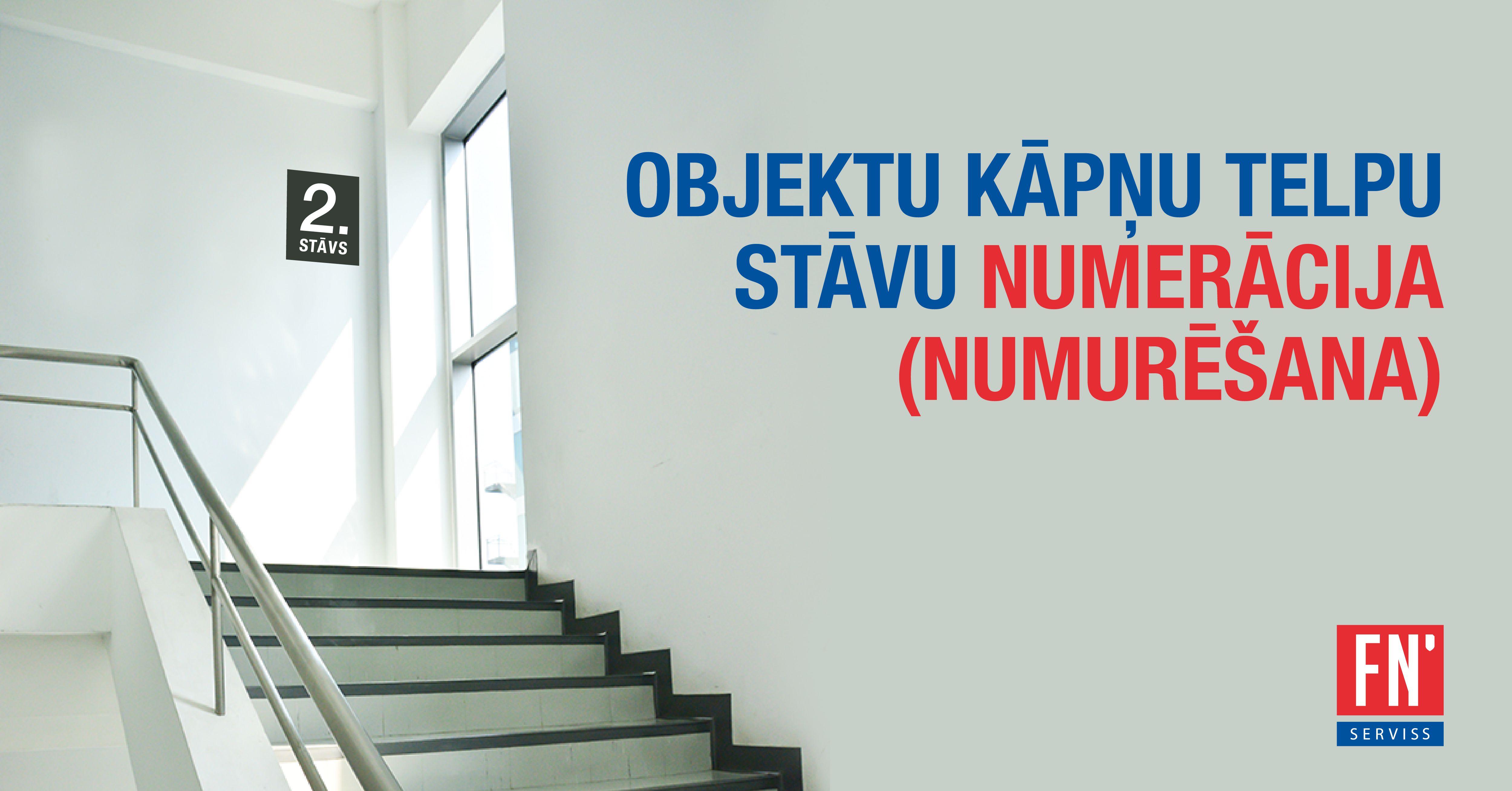 Lapa objekta kāpņu telpu stāvu numerācija